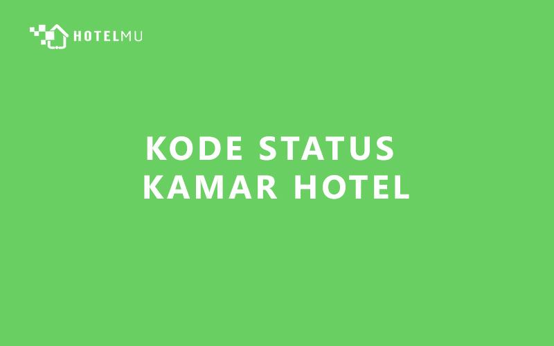 kode-status-kamar-hotel